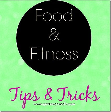 5 food and fitness tips and tricks