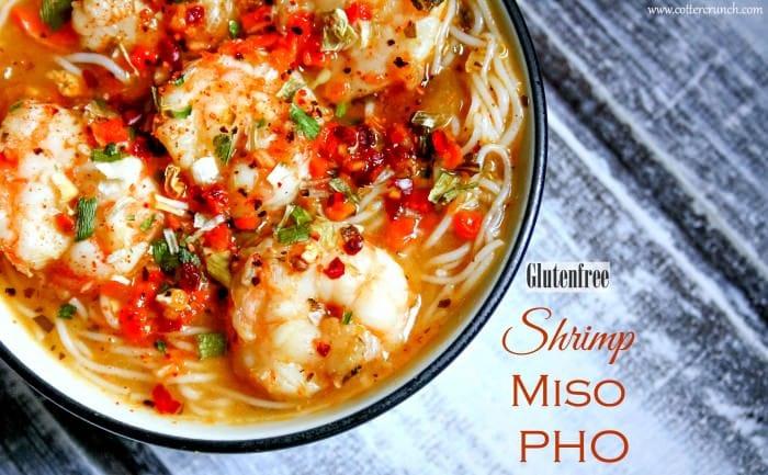 Gluten free shrimp MISO PHO recipe. So simple and healthy!