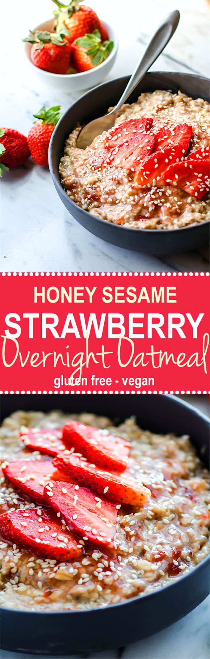 Gluten Free Honey Sesame Strawberry Overnight oatmeal! A light and energizing overnight oatmeal that is vegan, simple to make, and loaded with nourishment! @cottercrunch