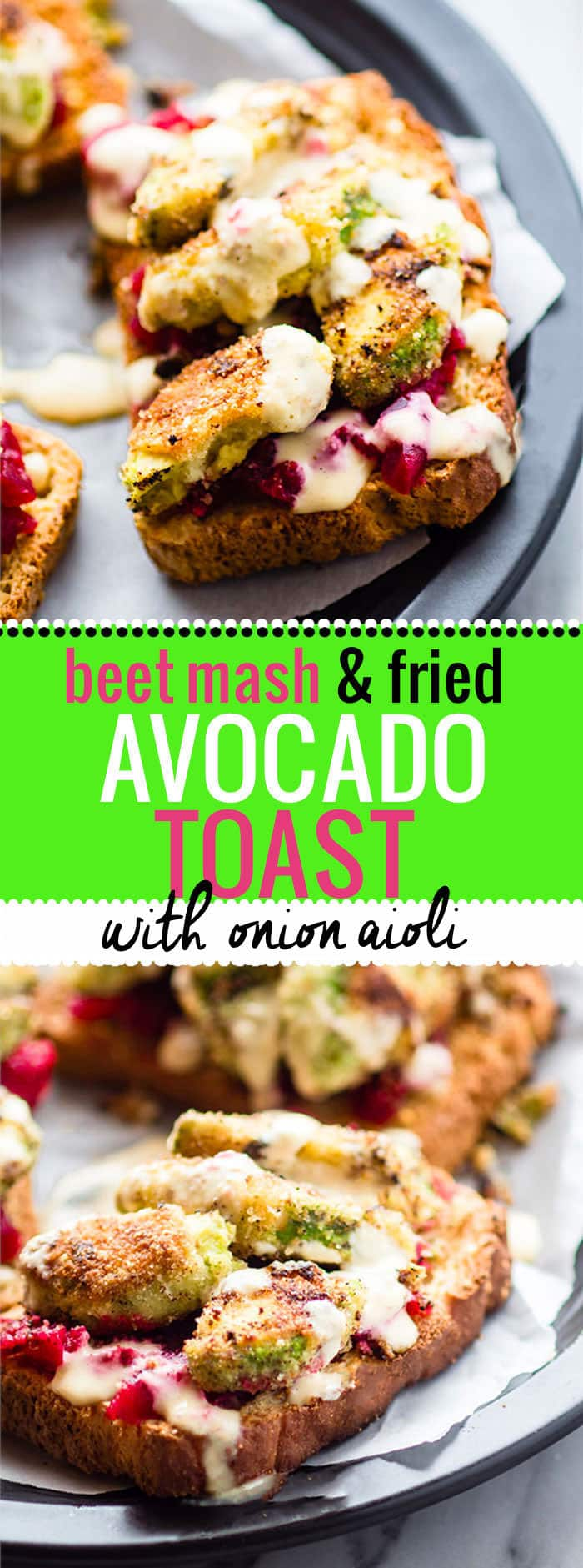 Healthy AVOCADO TOAST that's crave worthy! Smashed beet and gluten free fried avocado toast with onion aioli. Crispy buttery Breakfast in 20 minutes. Crispy, buttery, flavor packed! @cottercrunch