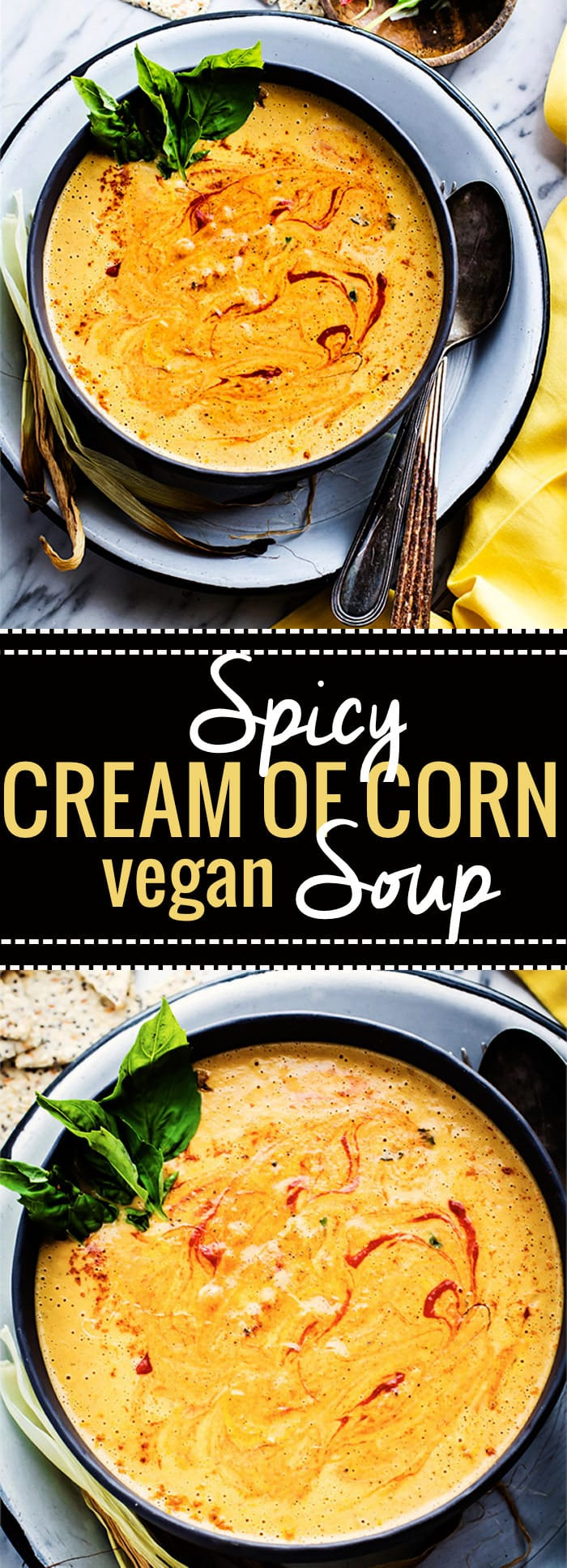 Spicy Vegan Cream of Corn soup! A vegan cream of corn soup that's nourishing, flavorful, and gluten free! So easy to make. Just roast then toss in a blender. Perfect vegetarian dish for anytime of year. Serve warm or chilled. Ready in 35 minutes and super tasty!! @cottercrunch