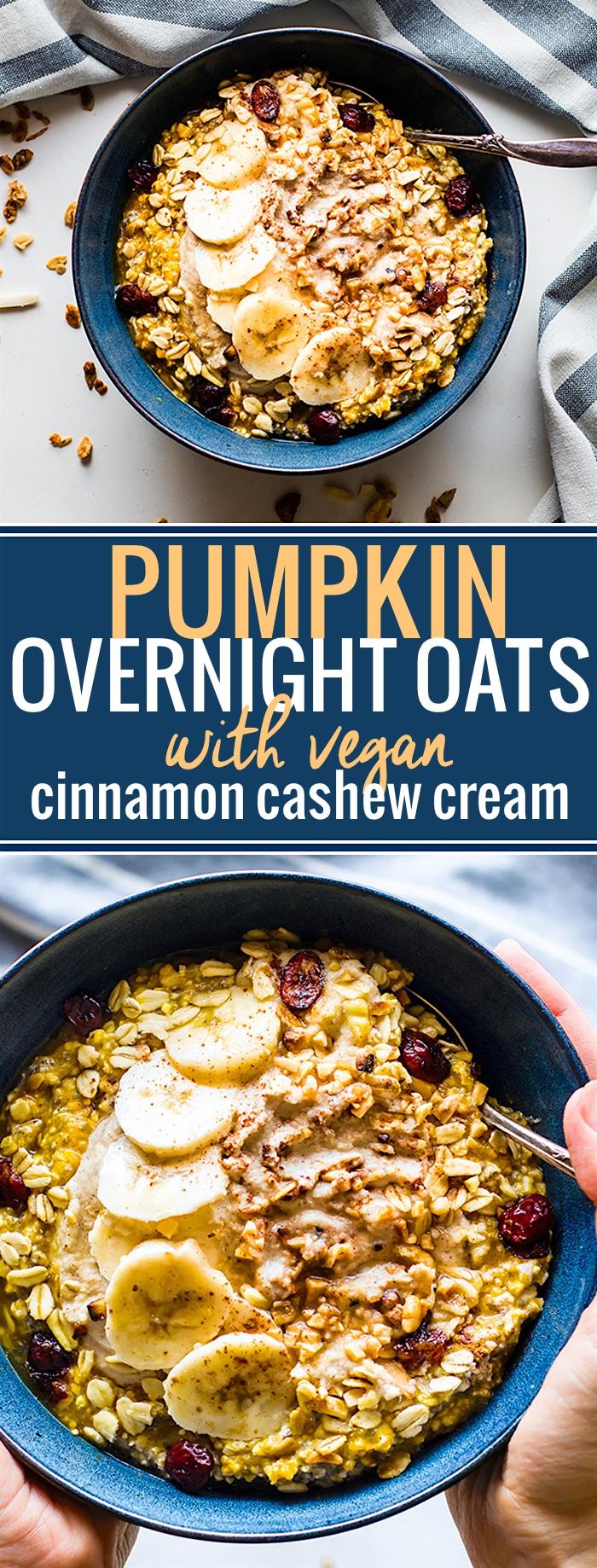 Pumpkin Overnight Oats with Cinnamon Cashew Cream and cranberry nut topping! A vegan pumpkin overnight oats recipe for Fall breakfasts. Gluten free, easy. @cottercrunch
