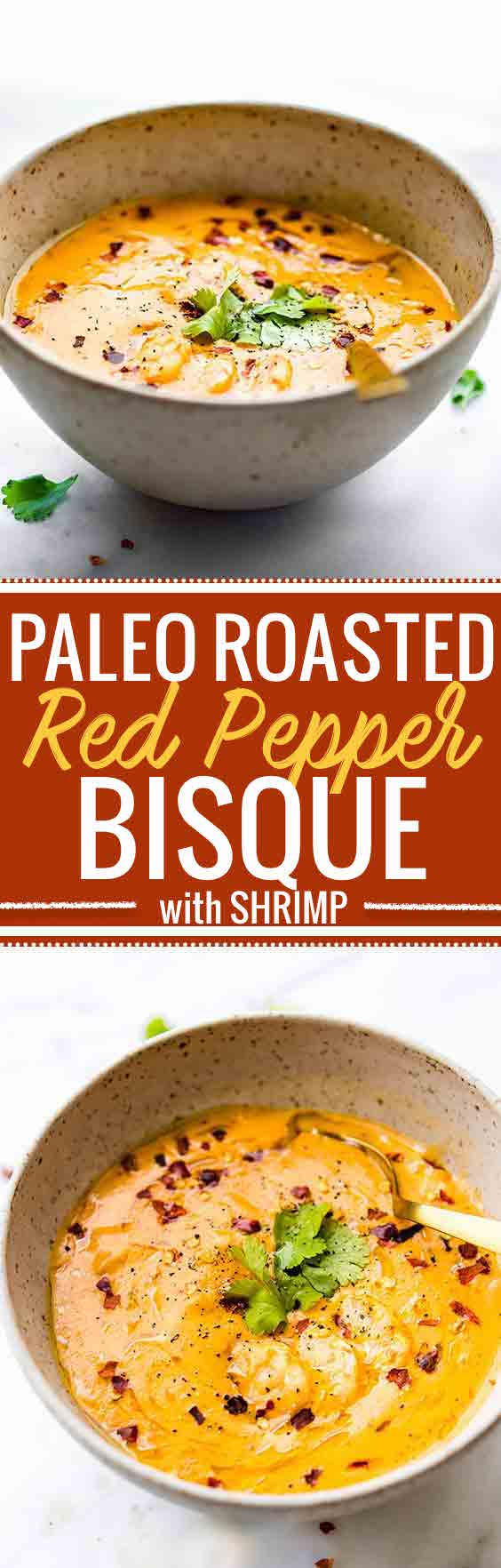 PALEO ROASTED RED PEPPER BISQUE with Shrimp. So creamy and packed with healing immunity boosting nutrients. Also a great way to get veggies into your meal. Whole30 Compliant Get your nourishment www.cottercrunch.com