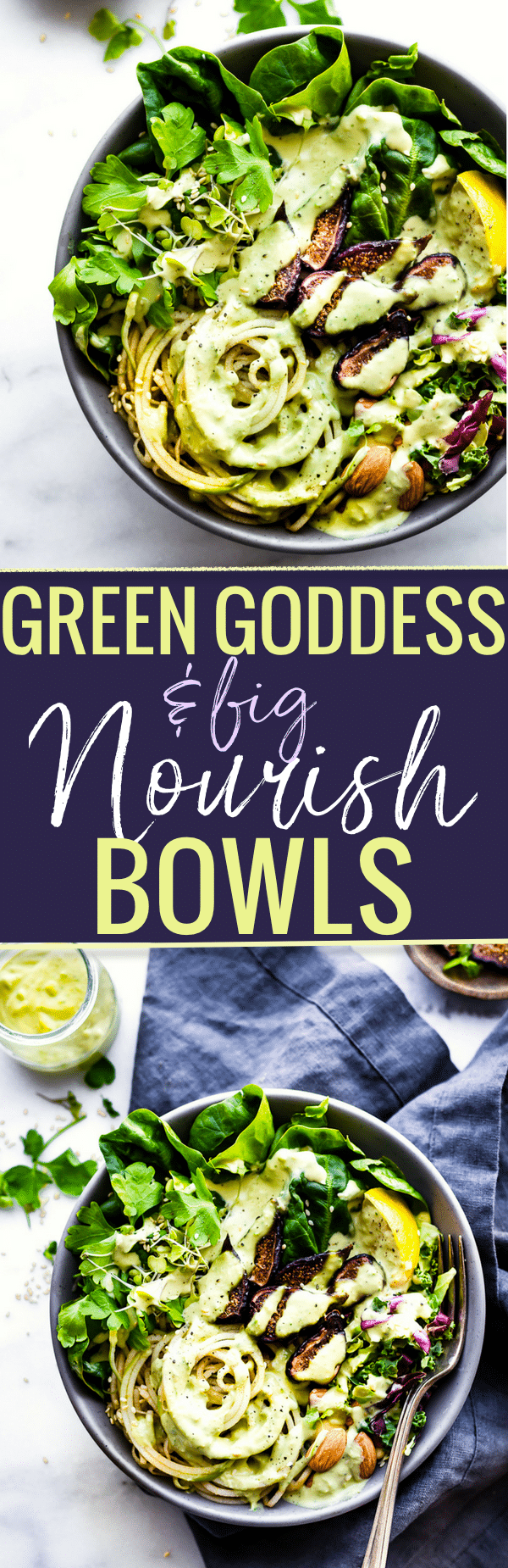 Quick and Easy Green Goddess Fig Nourish Bowls! These plant powered nourish bowls are packed with super greens, healthy  fats, nature's candy (Fruit and Figs), and topped with homemade green goddess dressing. They will fill you up and nourish you all at once. Paleo, Vegan, and Whole 30 friendly! www.cottercrunch.com
