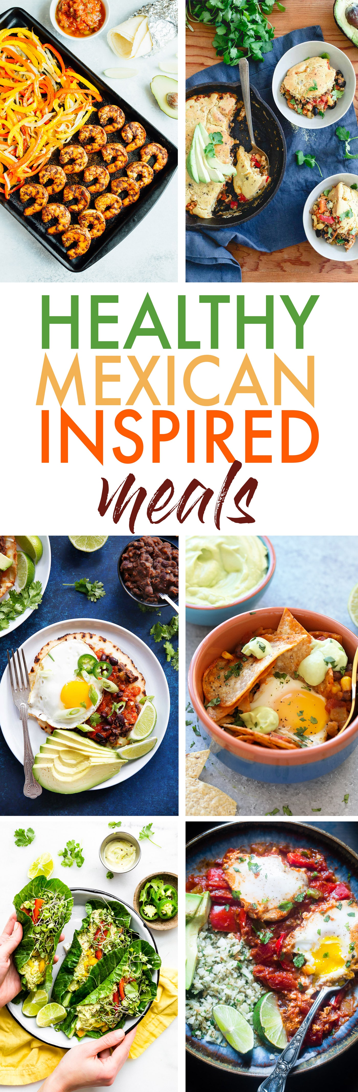 Healthy Mexican Inspired Meals! Gluten free, Paleo options.