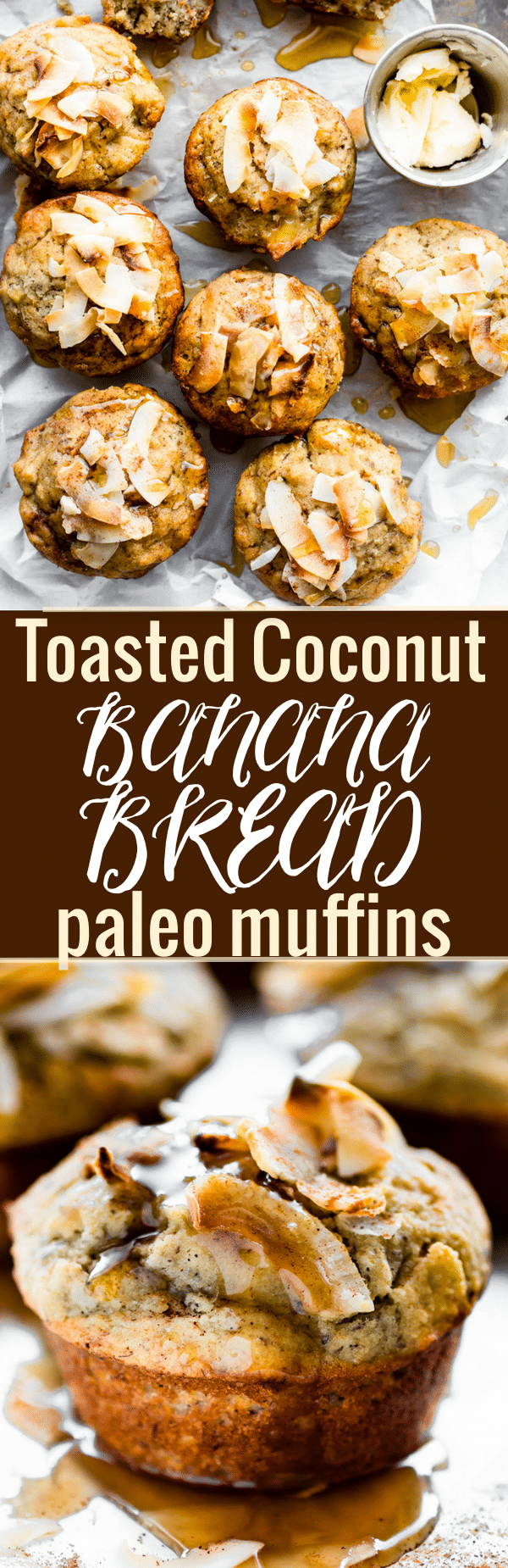 Lightly Sweetened TOASTED COCONUT PALEO BANANA BREAD MUFFINS These Banana Muffins are quick to make and delicious! Refinedsugar free, soft, fluffy, and addicting. www.cottercrunch.com