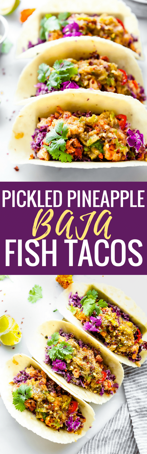 These Pickled Pineapple Baja Fish Tacos are my latest love! Easy to make with homemade pickled pineapple relish, cabbage slaw with avocado cream, and Baja style fried fish all wrapped in a warm gluten free tortilla! So much flavor but also SO simple and healthy to make. www.cottercrunch.com Paleo friendly options.