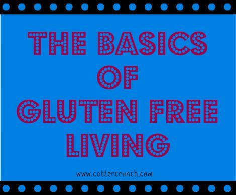 Basics of Gluten Free Living