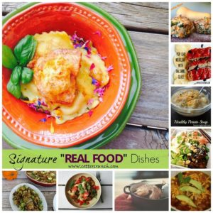 "Signature Dishes with a ""REAL FOOD"" Focus"