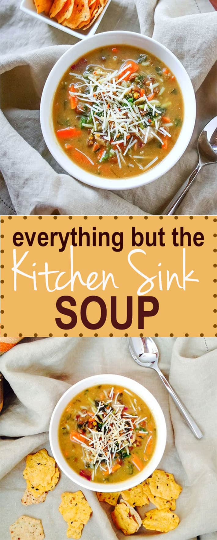 Everything But the Kitchen Sink Soup gluten free and easy to make with leftovers! So good for those last minute meals. Healthy and packed with veggies and protein!/ Gluten free and vegan friendly