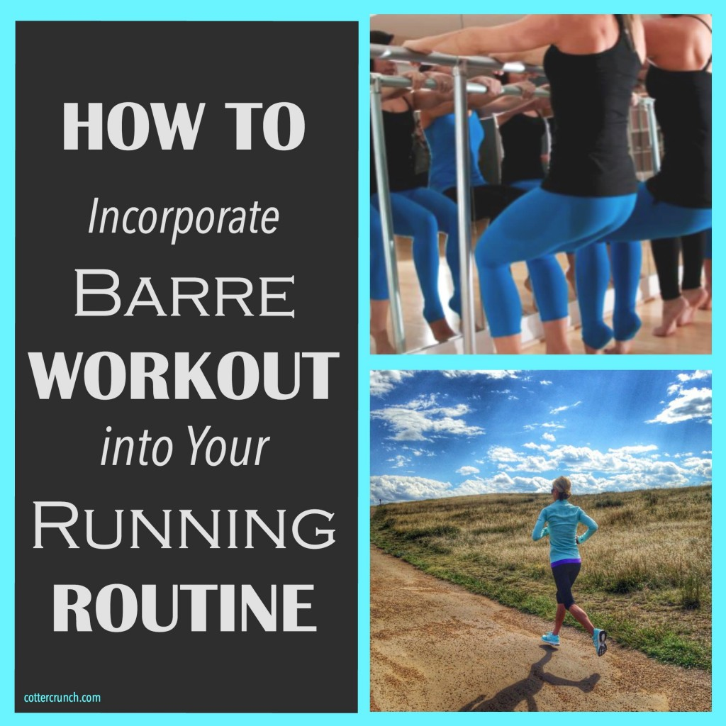 incorporating barre workouts into your running!