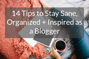 14 Tips Every Blogger Can Use to Improve Their Business