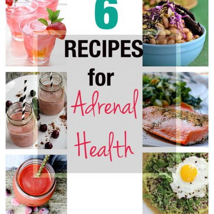 6 Recipes for Adrenal Health