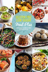 Lower Sugar Gluten Free Meal Plan Recipes {Healthy, Simple}