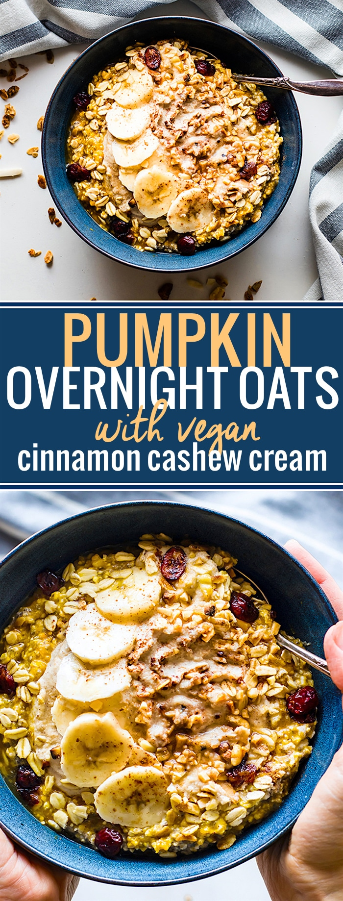 Pumpkin Overnight Oats with Cinnamon Cashew Cream and cranberry nut topping! A vegan pumpkin overnight oats recipe for Fall breakfasts. Gluten free, easy. @cottercrunch