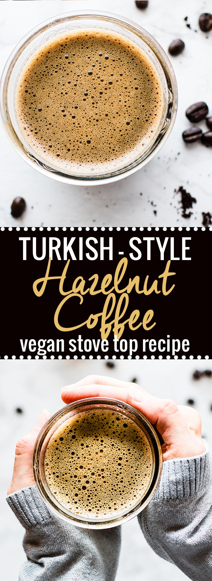 A vegan hazelnut coffee recipe with a cultural twist! This Turkish Style vegan Hazelnut coffee is one smooth yet robust homemade cup of coffee! It's easy to make on the stove top, made with simple ingredients, and dairy free. A creamy vegan coffee drink to sip and savor! #dairyfree @so_delicious #cartwheelforcreamer @target