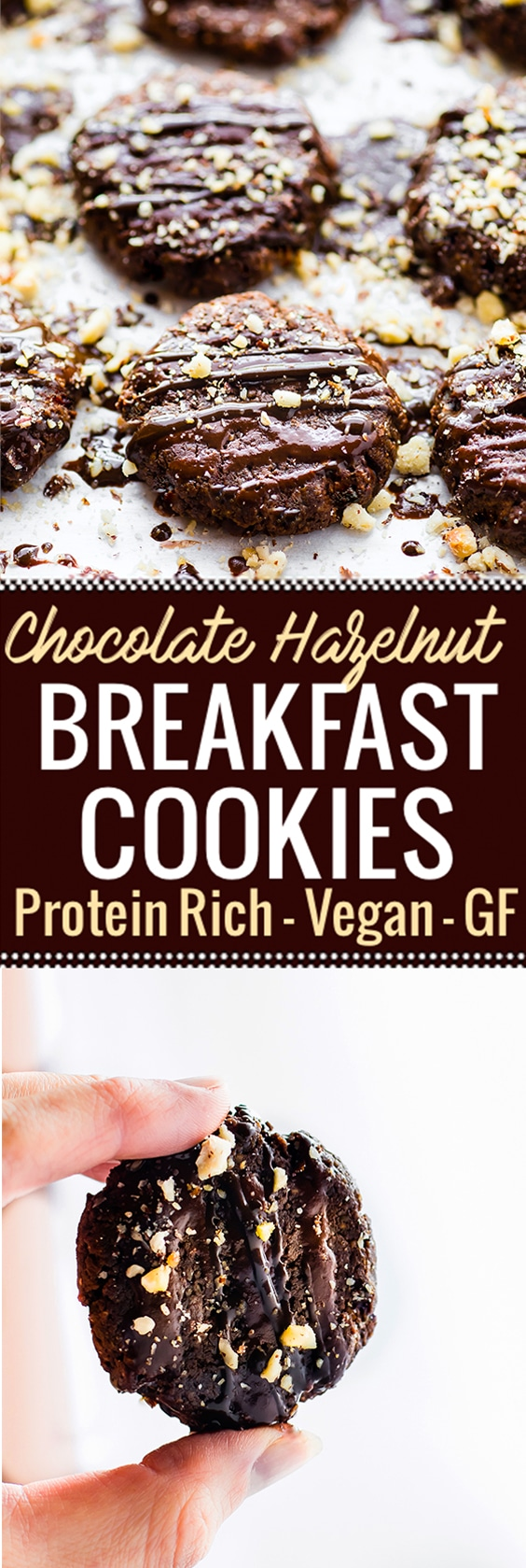 Vegan Chocolate Hazelnut Breakfast Protein Cookies made with just a few simple Ingredients! These protein cookies are packed with real food and plant based protein! Hazelnuts, banana, plant protein, and dark chocolate. Vegan, flourless, and tastes like dessert. A chocolate protein cookie you're totally allowed to eat for breakfast. www.cottercrunch.com #onenewGNC