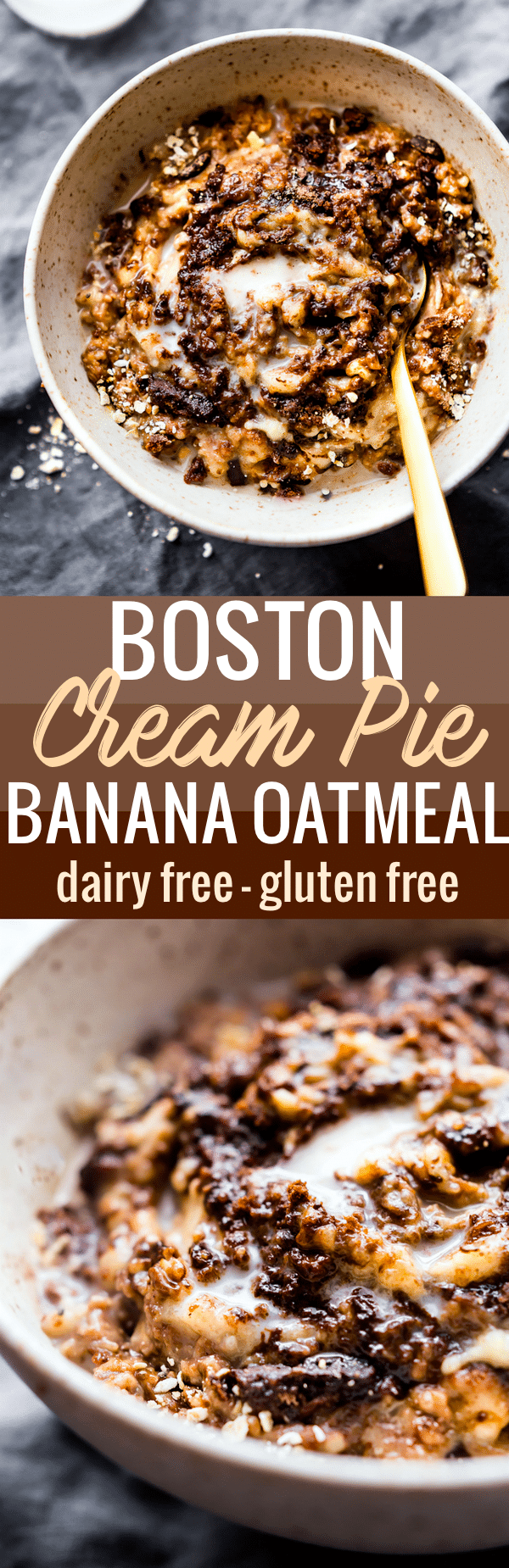 "This dairy free Boston Cream Pie Banana Oatmeal is a gluten free ""superfood"" breakfast treat! A banana oatmeal recipe that tastes like dessert, yet satisfying and nourishing! Made with natural ingredients and a boost of protein. Perfect for post workout recovery, a hearty breakfast, or just pure bliss taste! www.cottercrunch.com"