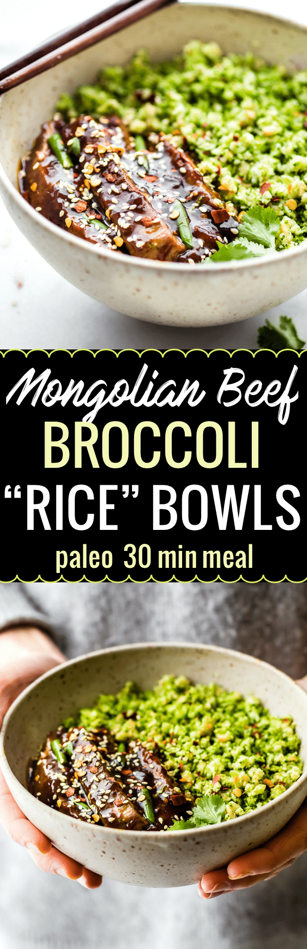 """These Paleo Mongolian Beef Broccoli """"Rice"""" bowls recipes are easy to make in just 30 to 40 minutes, light, and full of garlic and ginger flavors! A SAUCY Asian inspired homemade take out dish for you and your family to enjoy! Gluten free and veggie packed. www.cottercrunch.com"""