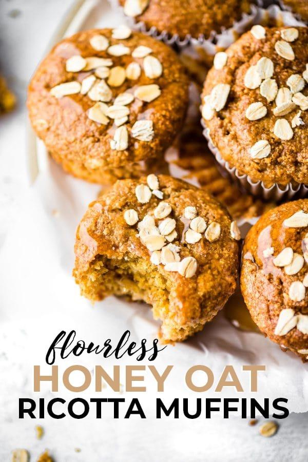 Flourless Honey Oat Ricotta Muffins pin