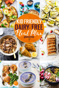 Kid Friendly Dairy-Free Meal Plan {Gluten Free}