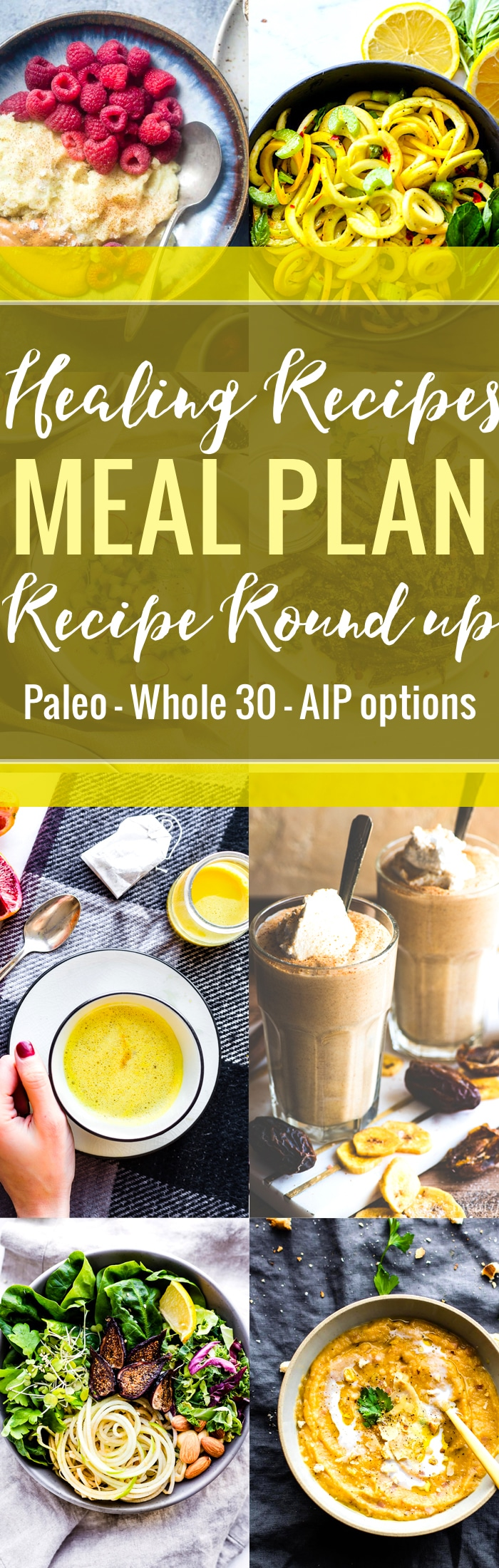 Delicious HEALING RECIPES to create your nourishing MEAL PLAN. This recipe round up is full of AIP friendly, Paleo anti-inflammatory, and/or Whole 30 compliant recipes for breakfast, lunch, dinner, and more!