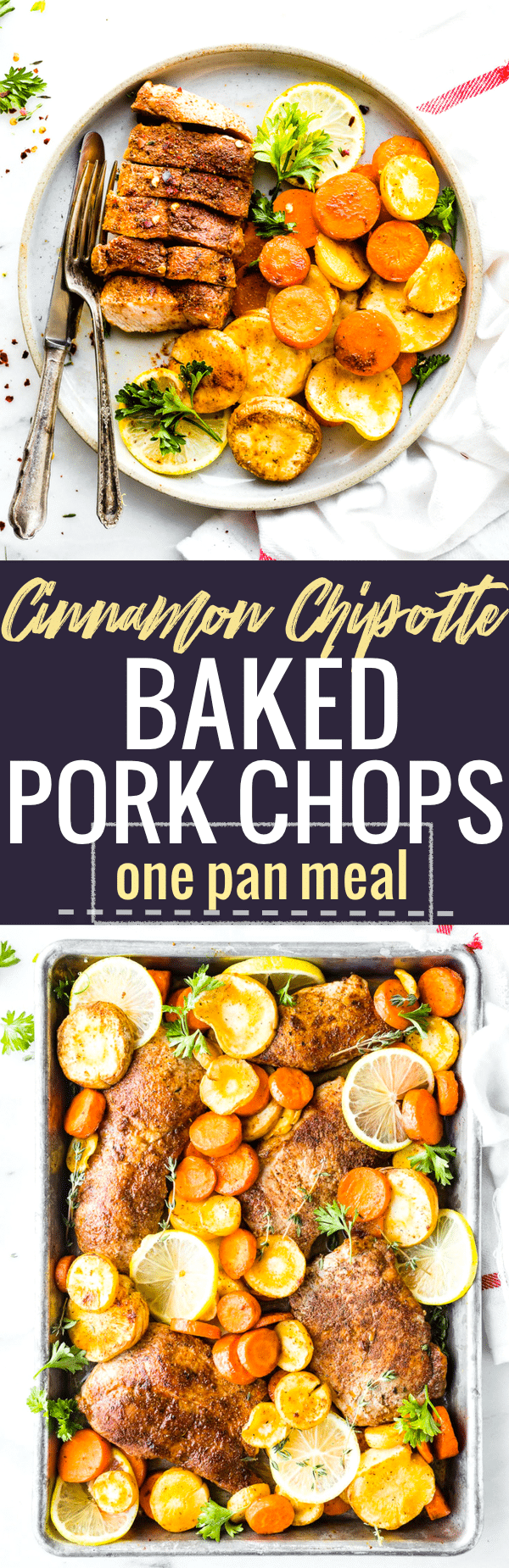 ThisCinnamon Chipotle Baked Pork Chops with parsnips and carrots makes an easy one pan meal. Boneless baked pork chops rubbed in a sweet smokey seasoning, roasted veggies, and herbs to garnish. A paleo meal ready in 30 minutes. www.cottercrunch.com #paleo #quickrecipe #healthy #sheetpan