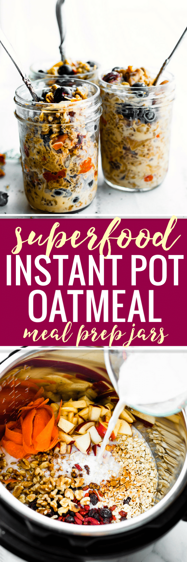 Superfood Instant Pot Oatmeal in a Jar! A healthy breakfast meal prep recipe or breakfast to-go. This electric pressure cooker oatmeal recipe is filled with superfoods; gluten free rolled oats, apples, walnuts, flaxseed, goji berries. Wholesome breakfast made in a multi-cooker, slow cooker, or stove top. Vegan option. #instantpot #oatmeal #glutenfree #mealprep