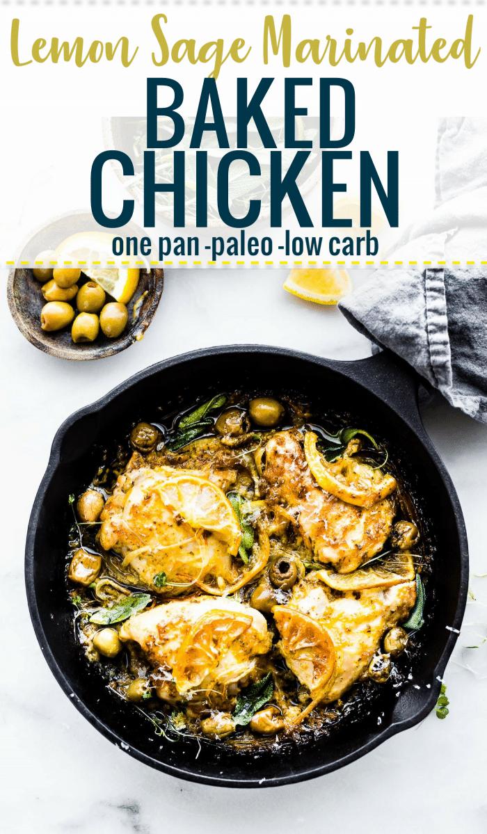 Lemon sage marinated chicken bake with olives (paleo)