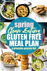 Clean Eating Gluten Free Meal Plan and Printable Grocery List for Spring