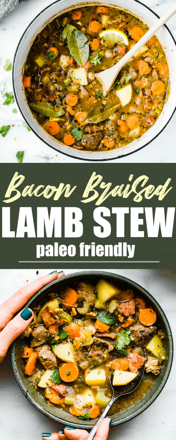 One pot Bacon Braised Lamb Stew! A #paleo friendly Lamb stew full of wholesome vegetables and hearty flavor! Minimal ingredients and easy to make. Let's just say the bacon and lamb combo together do wonders. Great for family dinners, freezer friendly, and #whole30 option. #onepot #stew #healthy