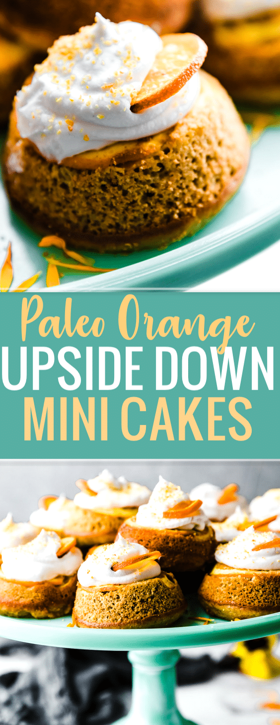 mini paleo orange upside down cake on stand. Pinterest