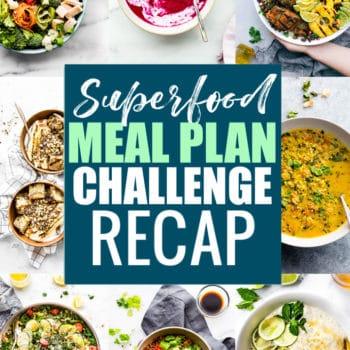 gluten free superfoods meal plan challenge recap