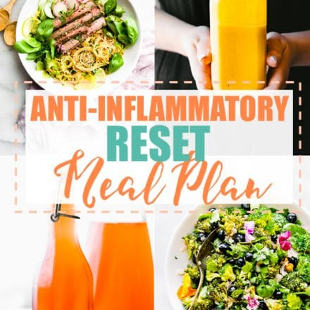 RESET your body from oxidative stress. If you're confused by the word anti-inflammatory, these healthy recipes are for you! Learn what foods help reduce inflammation and get delicious recipes to go along with it! #mealplan #antiinflammatory #diet #healthy