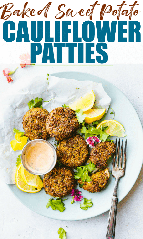 Cilantro Ranch Sweet Potato Cauliflower Patties, baked or cooked in air fryer! Cauliflower patties that are delicious, quick, and #healthy! No eggs needed. #vegetarian #paleo #healthyrecipes #superfoods #cleaneating #mealprep