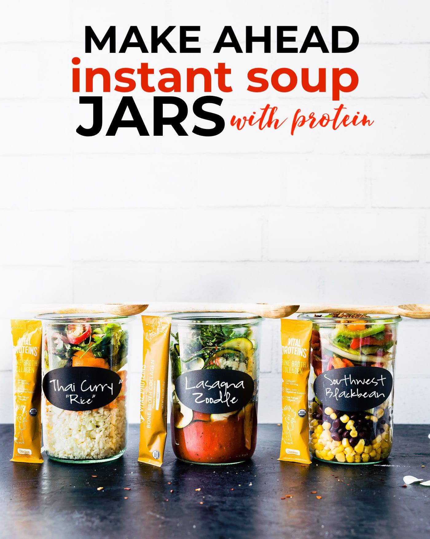 titled photo (and shown): Make Ahead Instant Soup Jars with Protein