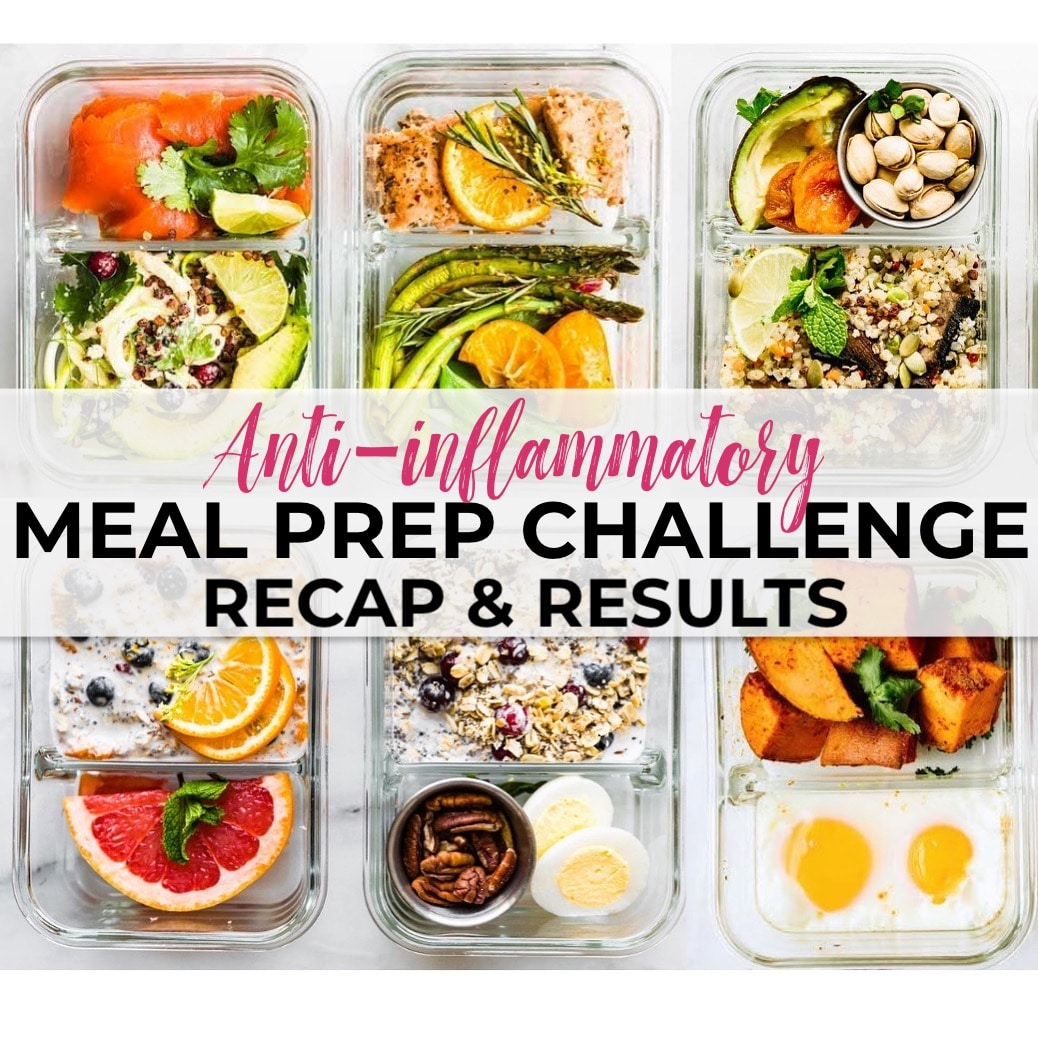 recipes from our 10 day anti-inflammatory diet meal prep challenge! Let's recap the good, the hard, and the delicious meal prep meal plan results! #mealprep #mealplan #paleo #dairyfree