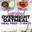 Superfood Overnight Oatmeal is a healthy meal prep breakfast idea. This vegan and gluten free breakfast recipe for Blueberries and Cream Overnight Oatmeal can be made 2 ways! s