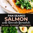 Pan Seared Salmon withAvocado Gremolata pin