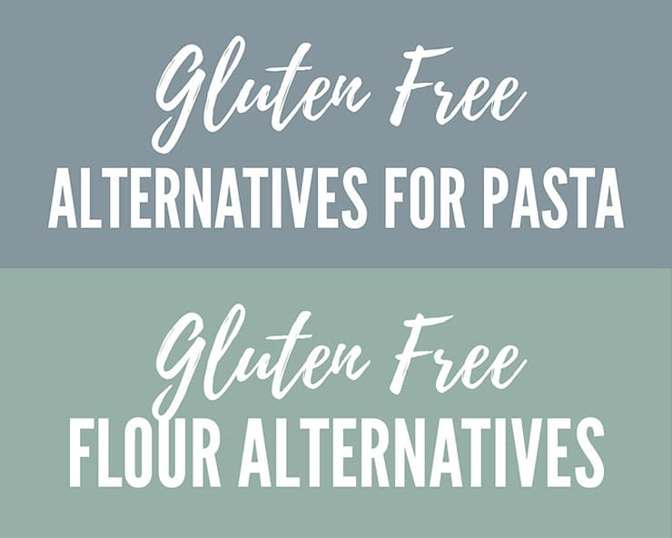 Gluten free alternatives for pasta and flour