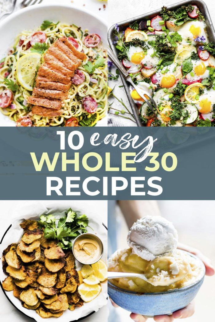 10 Easy Whole 30 Approved Recipes