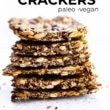 These healthy crackers are a tasty homemade snack, and with 4 types of seeds, they're full of nutritional benefits, too! No flour or nuts means this recipe is grain-free, paleo, and vegan. #vegan #paleo #crackers #healthy #snack