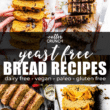Easy Yeast Free Bread Recipes