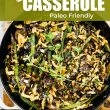 overhead image: vegan green bean casserole in a skillet. text overlay with title