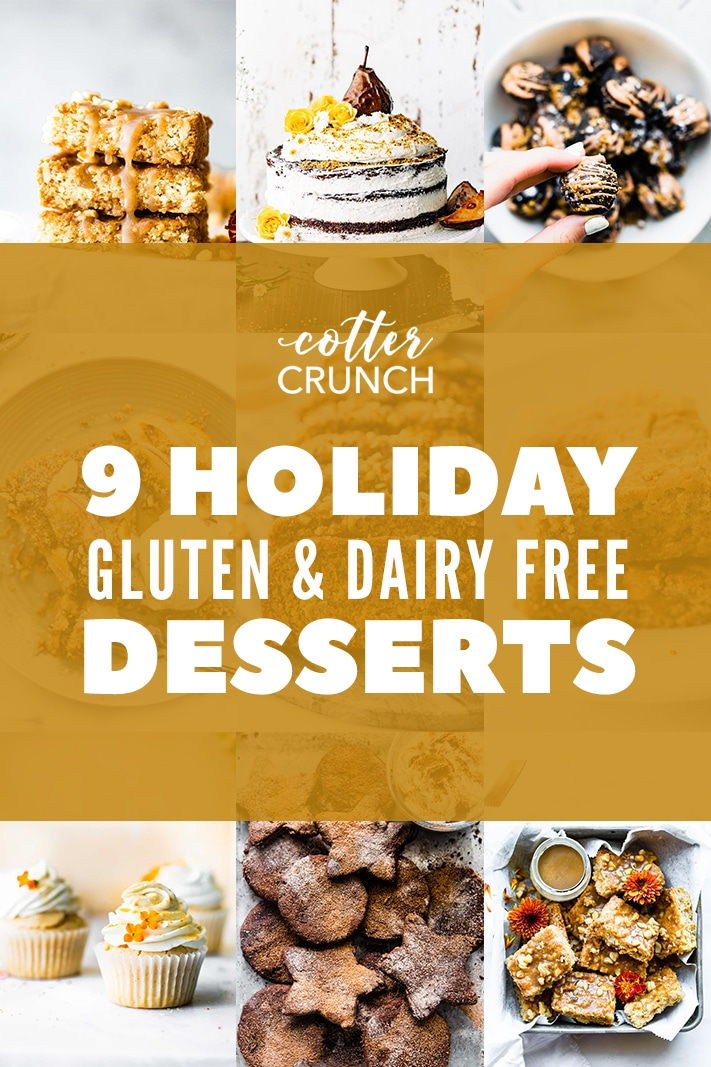 titled photo: 9 holiday gluten and dairy free desserts