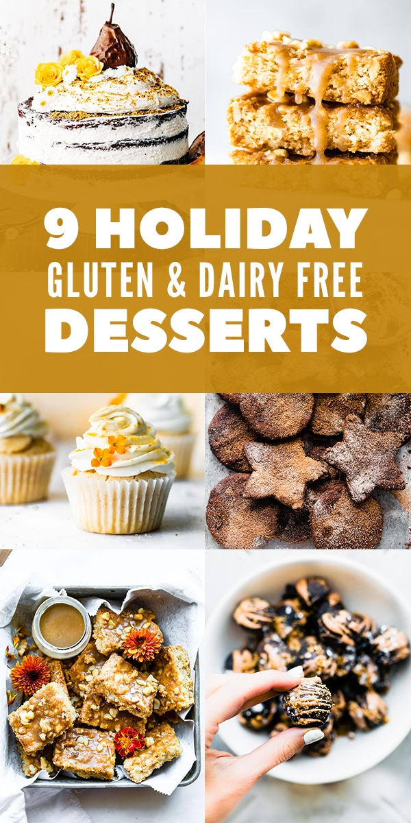 titled photo collage for Pinterest: 9 Holiday gluten free dairy free desserts