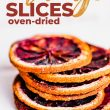 titled image (and shown): oven-dried orange slices