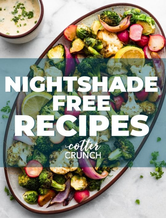 photo collage titled Nightshade Free Recipes shows roasted vegetables snack platter