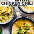 titled image for Pinterest (and shown): Instant Pot White Chicken Chili - Nightshade Free