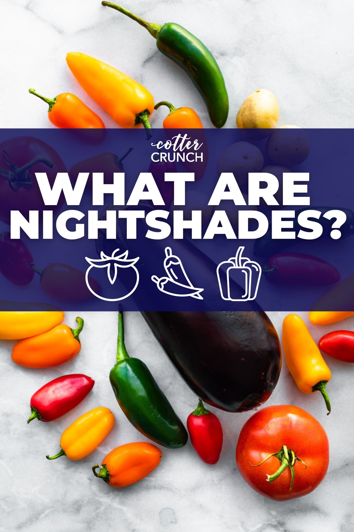 titled image of nightshade vegetables: What Are Nightshades?